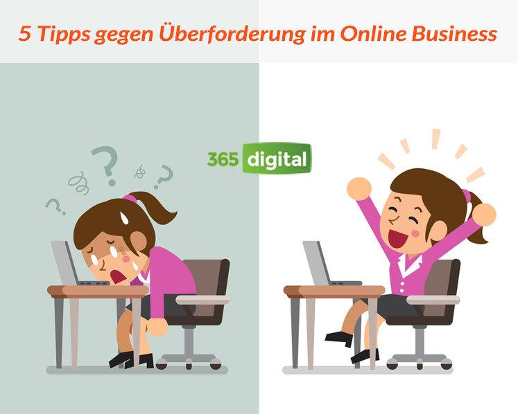 5 Tipps gegen Überforderung im Online-Business